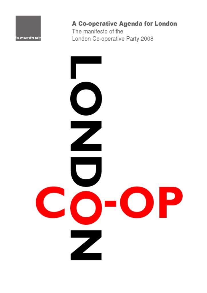 thumbnail of 2008 Manifesto – co-op agenda for London