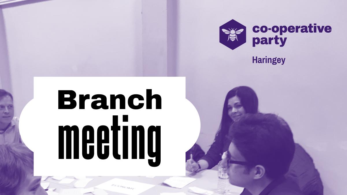 Haringey Branch Meeting