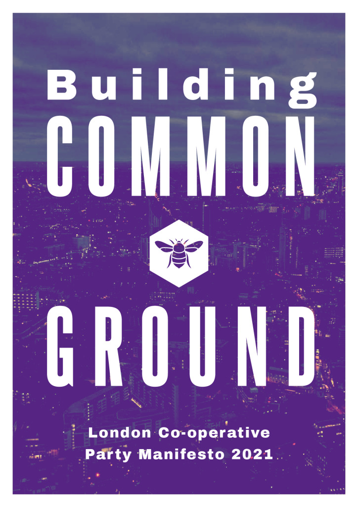 thumbnail of Common Ground – London Co-operative Party Manifesto 2021